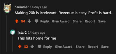 reddit about profit matters not revenue