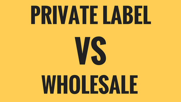 Private Label v Wholesale